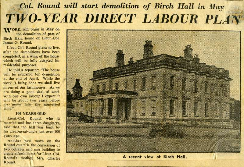 Work will begin in May on the demolition of Birch Hall, home of Lieut.-Col. James G. Round. 