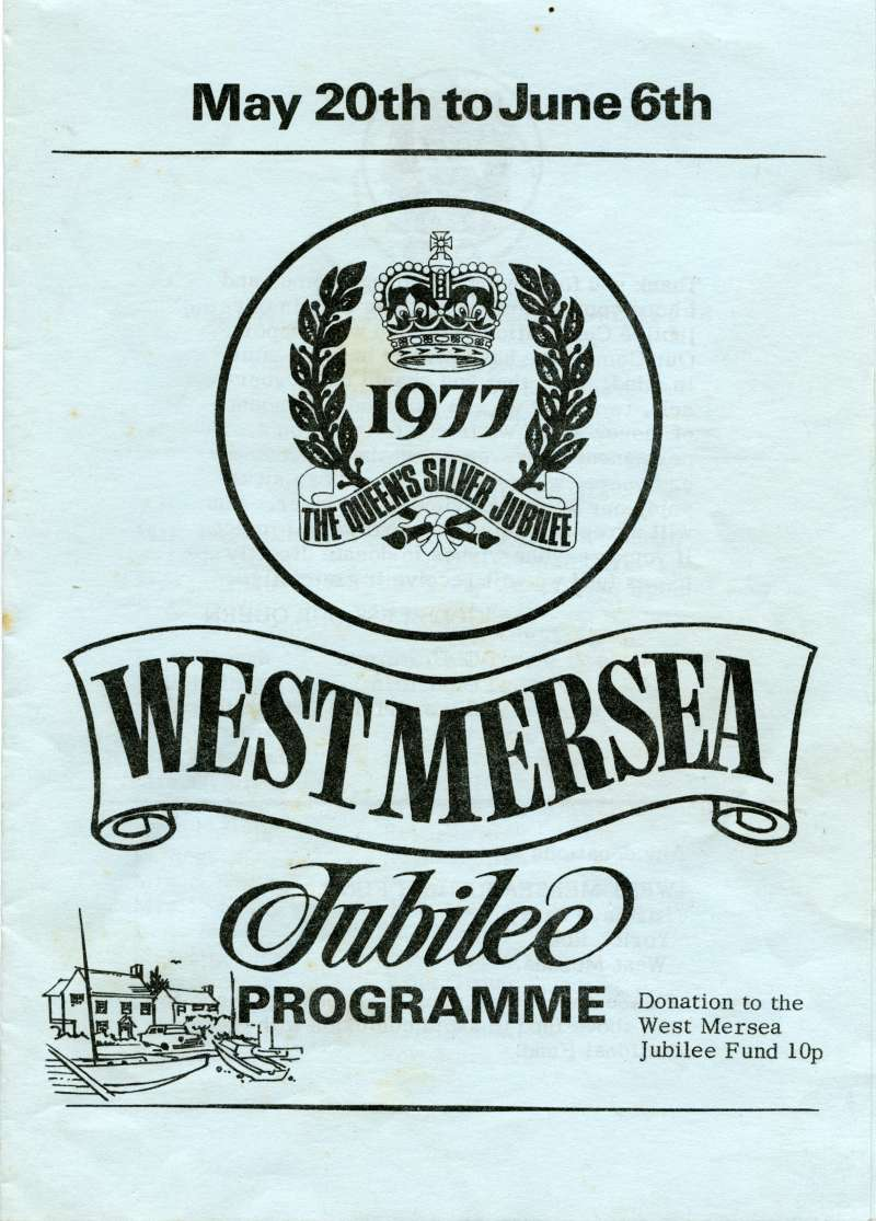 1. ID MMC_2013_04_002A_001 West Mersea Jubilee Programme. 1977 Queen's Silver Jubilee. Front page.