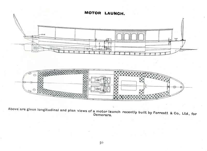 28. ID BF73_001_079_051 Motor launch recently built for Demerara. Forrestt & Co. Ltd., 1905 Catalogue, Page 50.