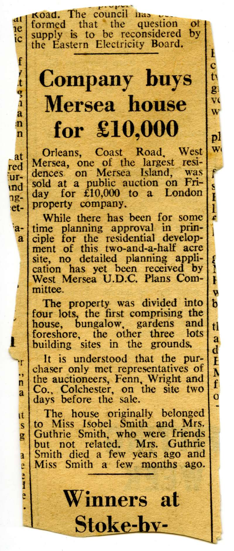 Company buys Mersea House for £10,000. 
