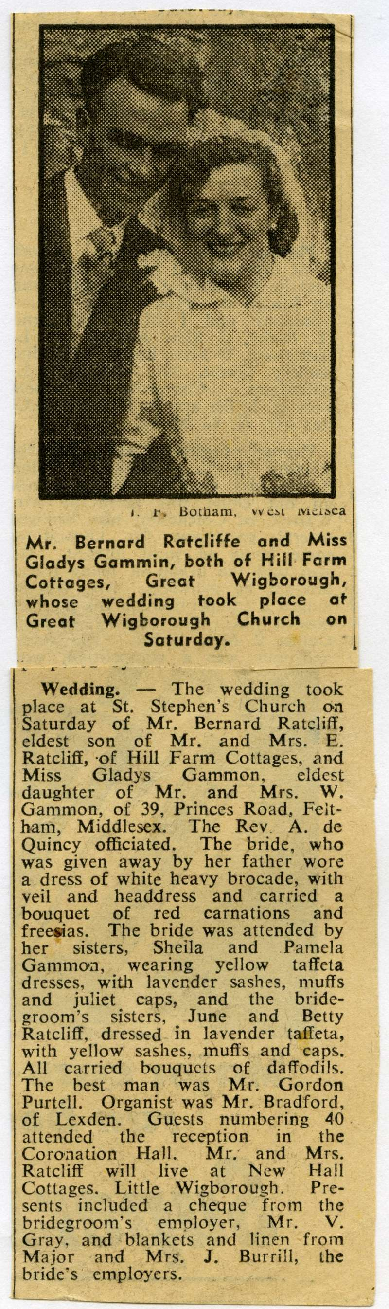 Mr Bernard Ratcliffe and Miss Gladys Gammin [ Gammon ], both of Hill Farm Cottages, Great Wigborough Church, whose wedding took place on Saturday.