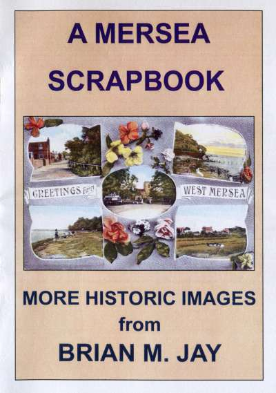 A Mersea Scrapbook by Brian Jay