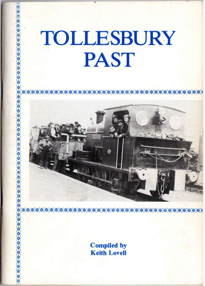 Tollesbury Past compiled by Keith Lovell. Published 1989 