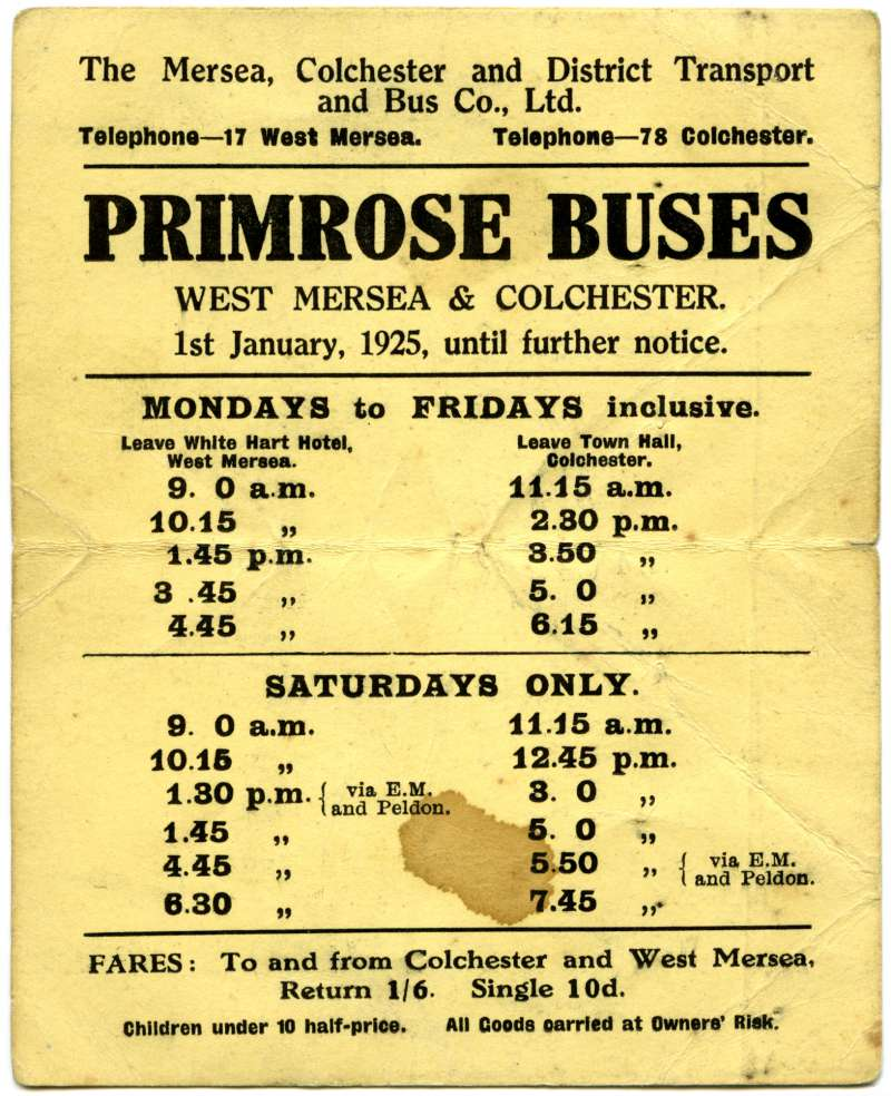 Primrose Buses. West Mersea and Colchester. 1 January 1925 until further notice. The Mersea, Colchester and District Transport and Bus Co., Ltd.