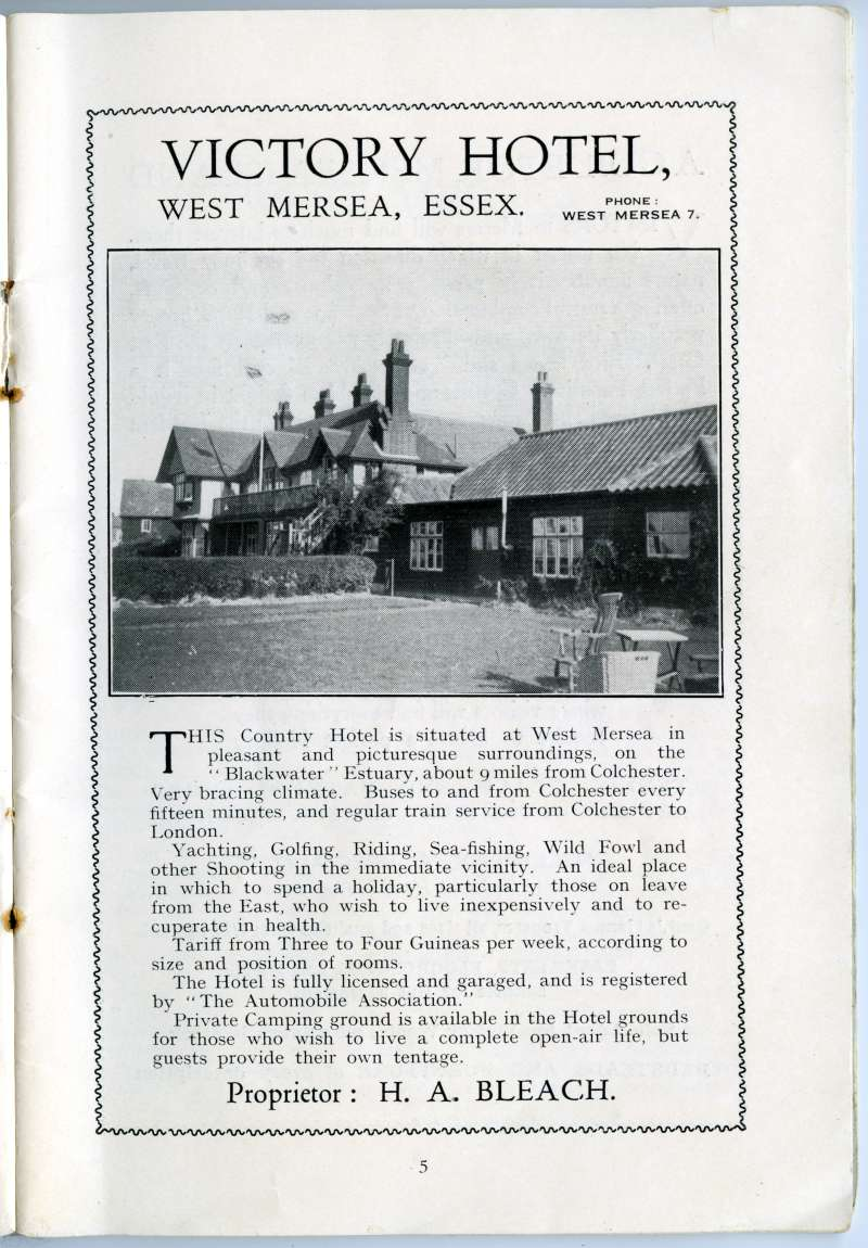 West Mersea Official Guide. Page 5. Victory Hotel, proprietor H.A. Bleach. Dance Hall on the right - burnt down about 1942. 