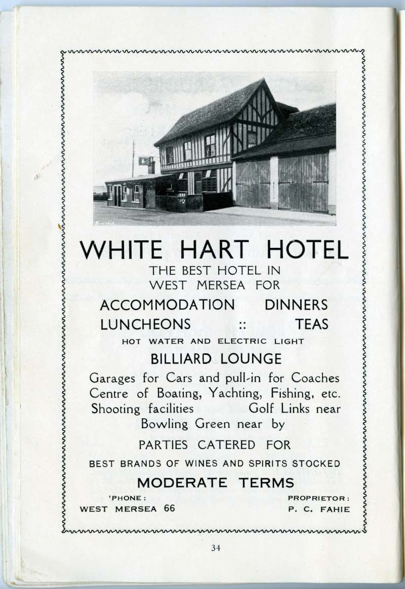 West Mersea Official Guide. Page 34. White Hart Hotel. Proprietor P.C. Fahie. Telephone West Mersea 66. 